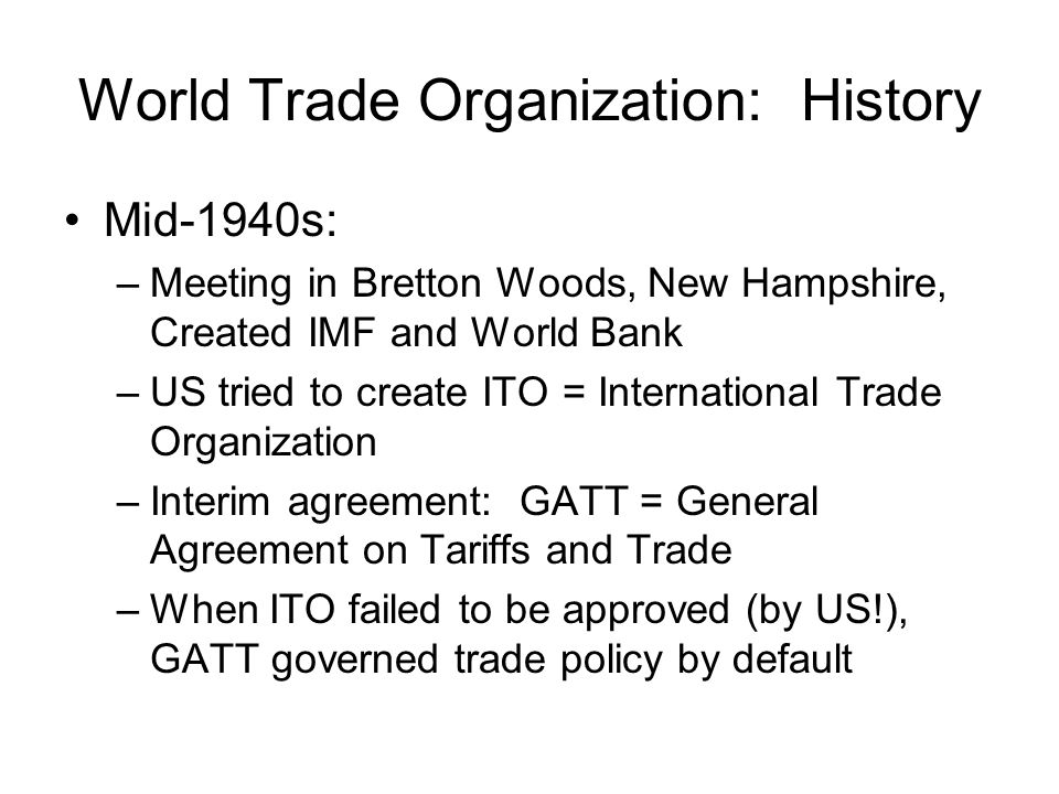 World Trade Organization: History