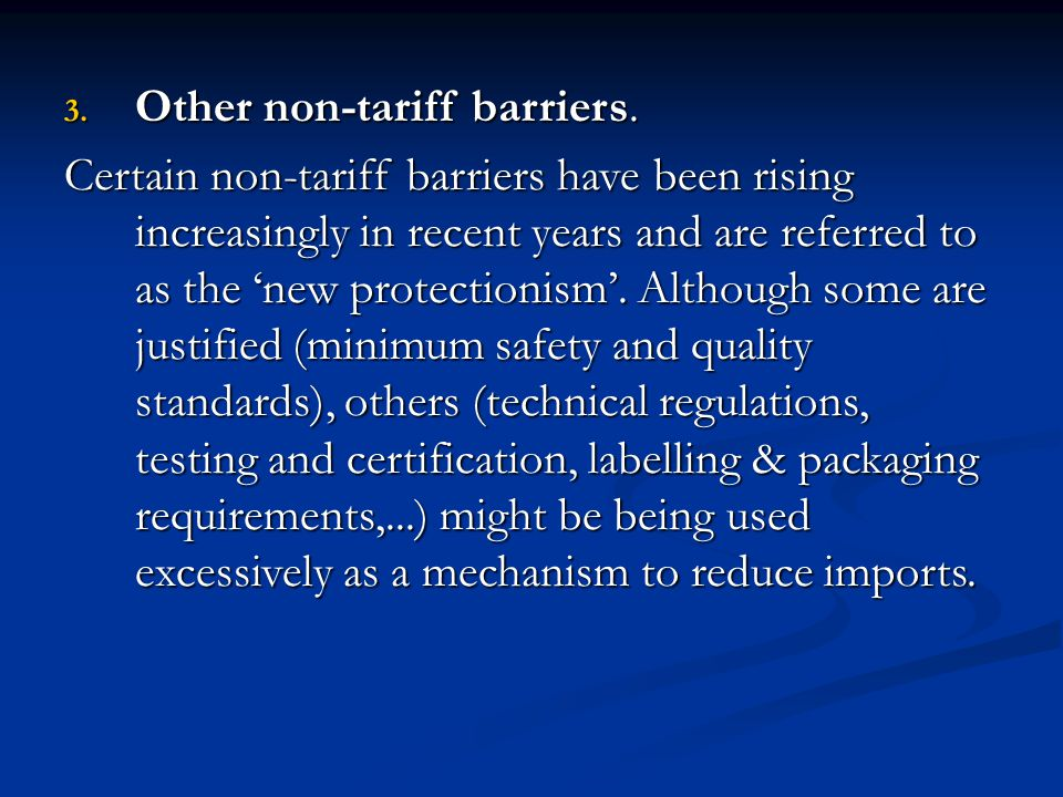 Other non-tariff barriers.