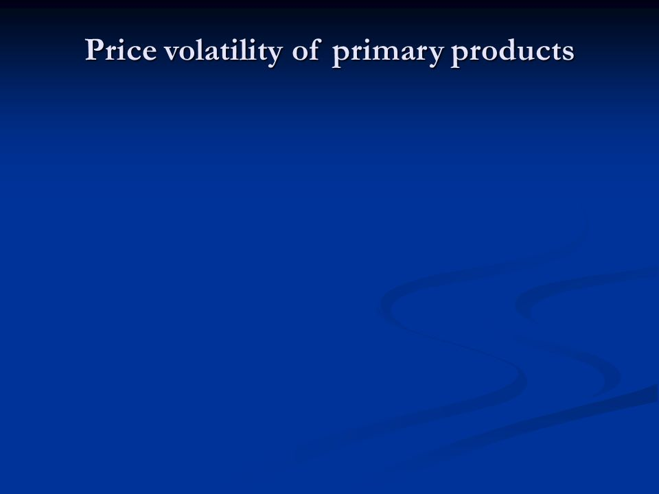 Price volatility of primary products