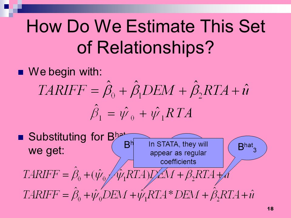 How Do We Estimate This Set of Relationships