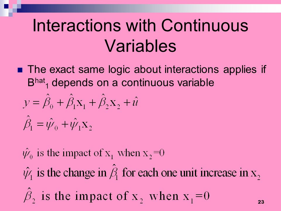 Interactions with Continuous Variables