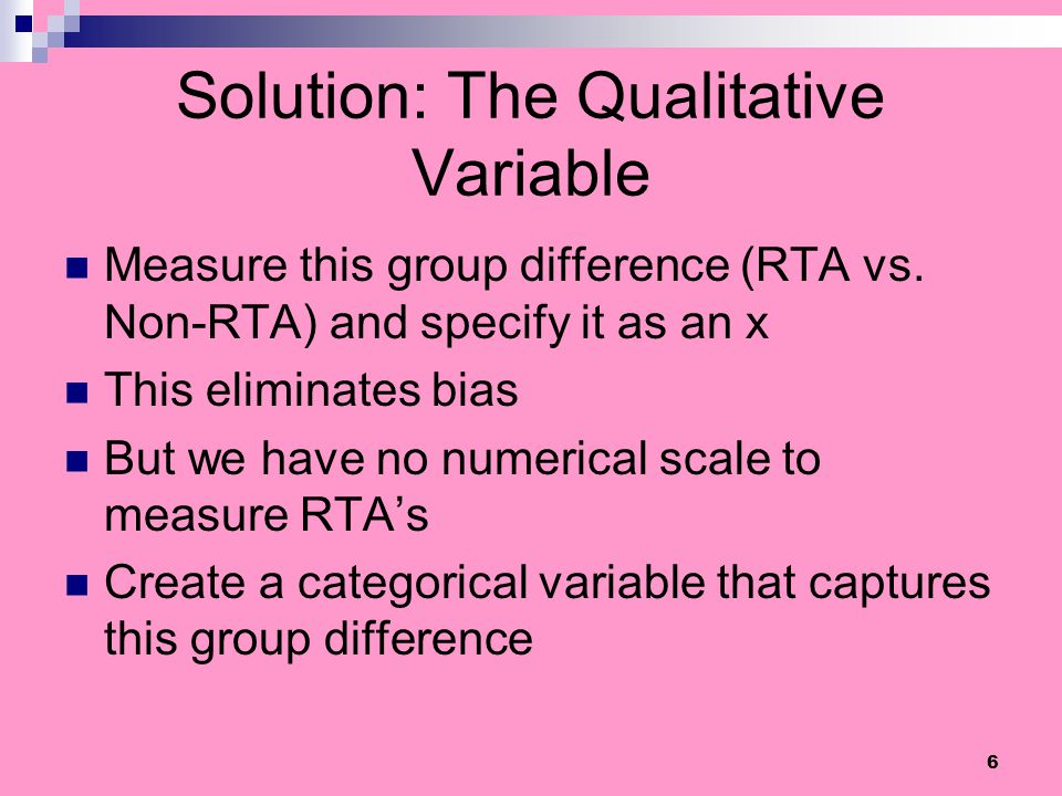 Solution: The Qualitative Variable