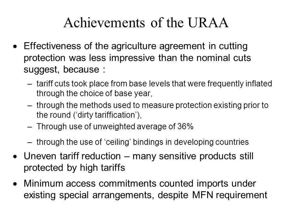 Achievements of the URAA