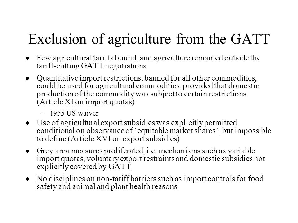 Exclusion of agriculture from the GATT