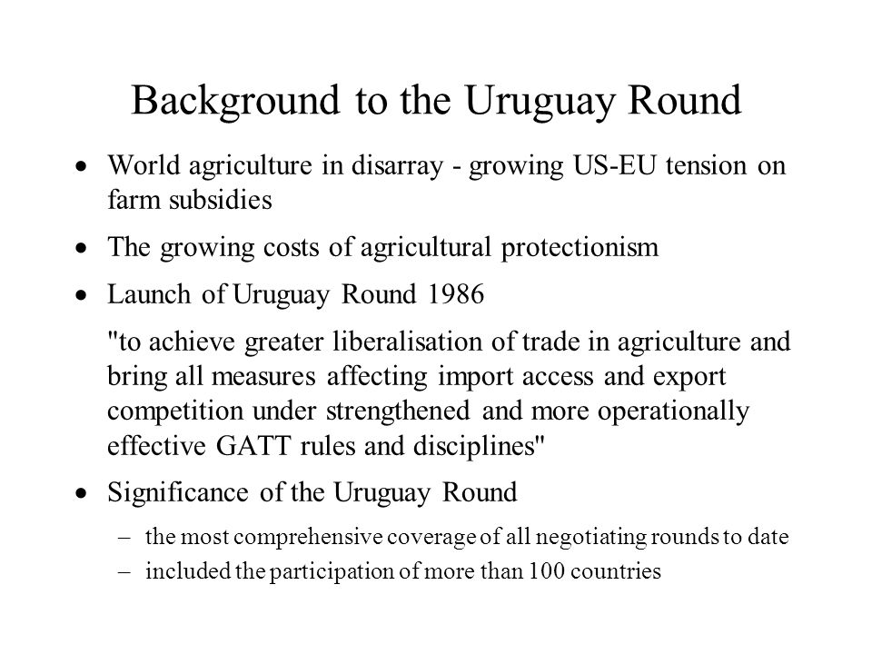 Background to the Uruguay Round