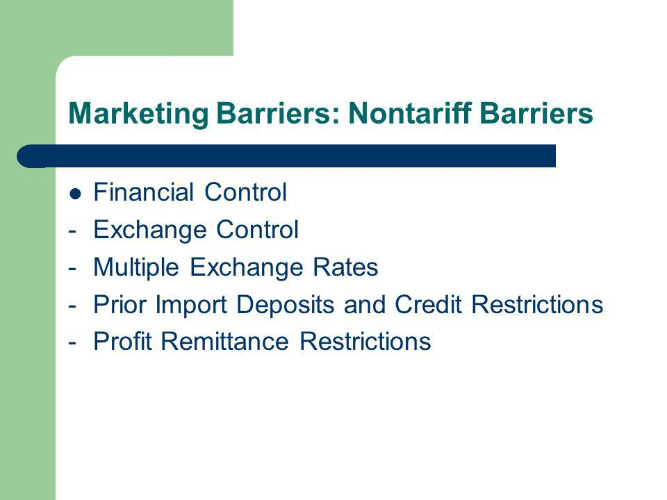 Marketing Barriers: Nontariff Barriers