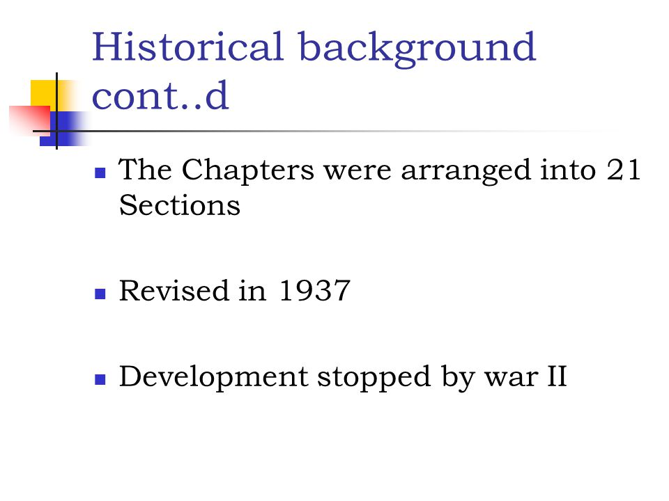 Historical background cont..d