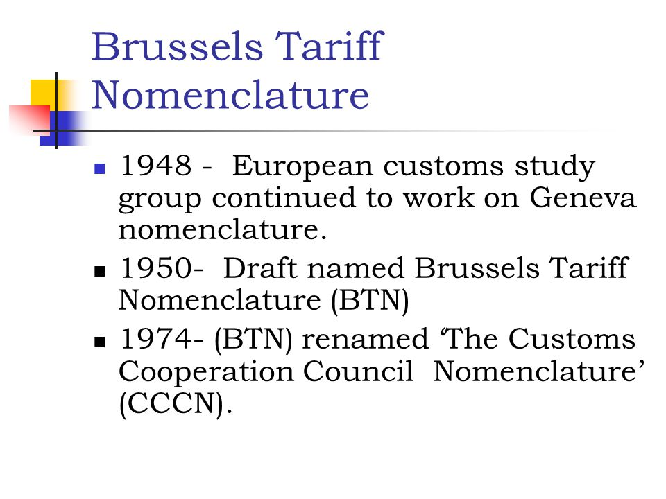 Brussels Tariff Nomenclature