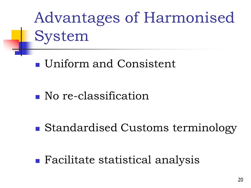 Advantages of Harmonised System