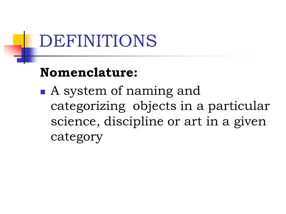 DEFINITIONS Nomenclature: