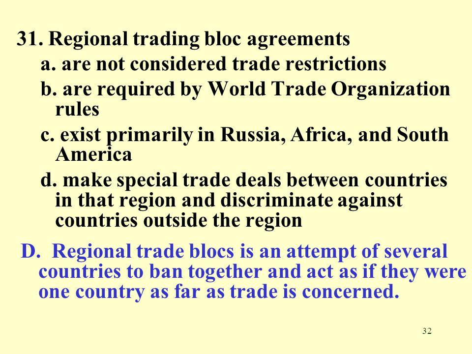 31. Regional trading bloc agreements
