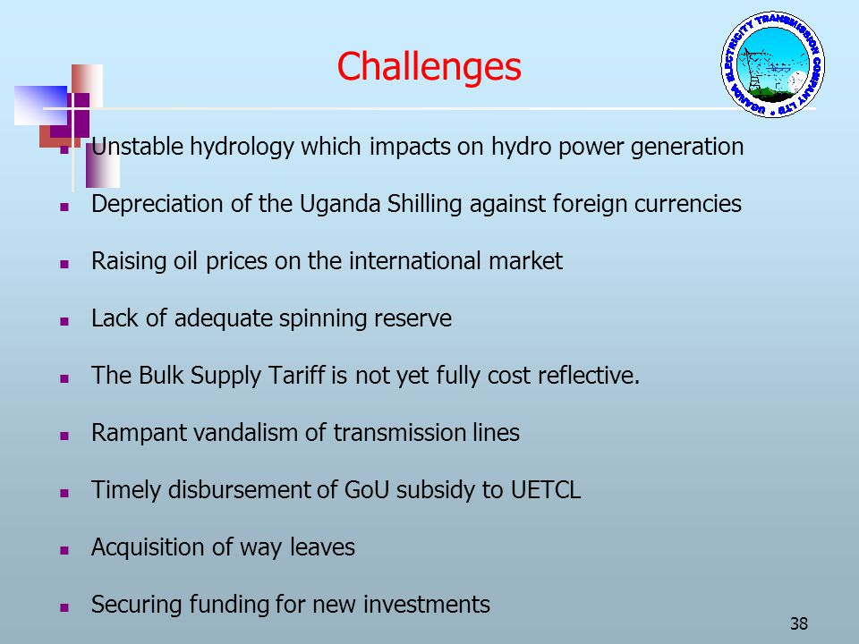 Challenges Unstable hydrology which impacts on hydro power generation