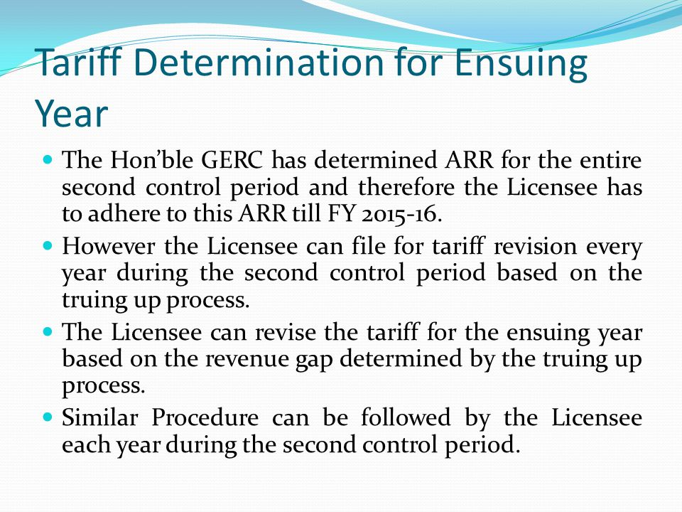 Tariff Determination for Ensuing Year