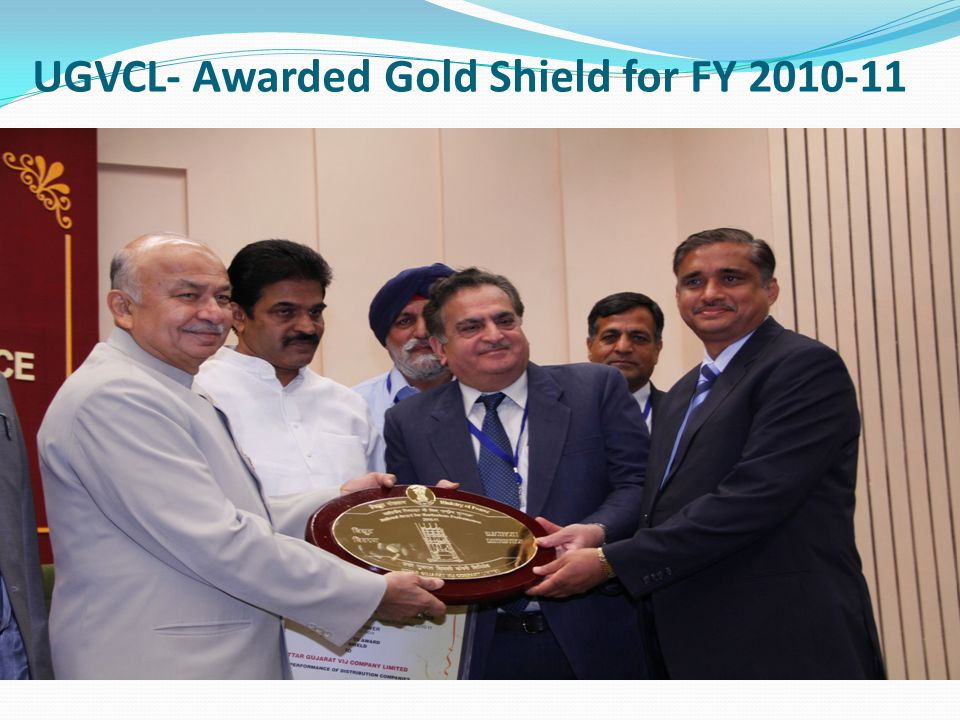 UGVCL- Awarded Gold Shield for FY 2010-11