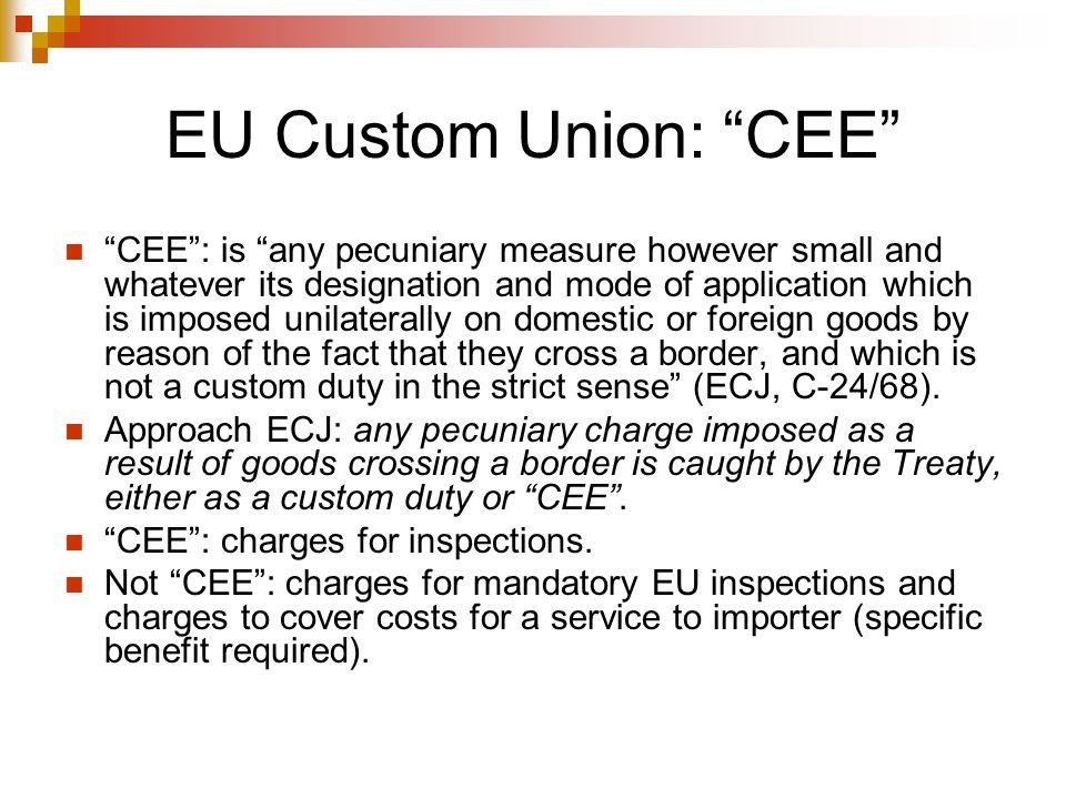 EU Custom Union: CEE