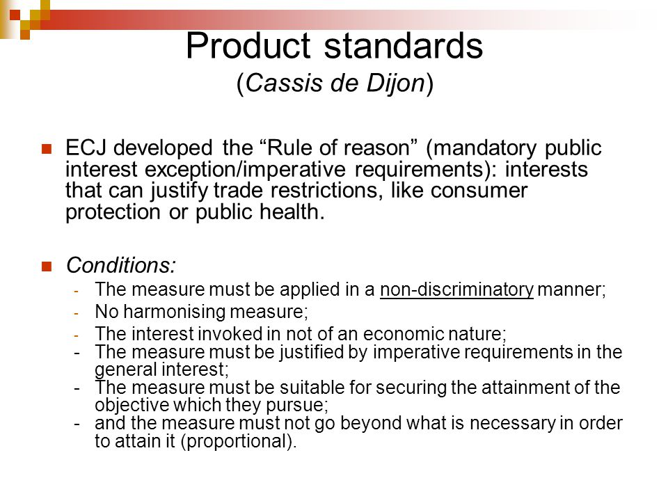 Product standards (Cassis de Dijon)