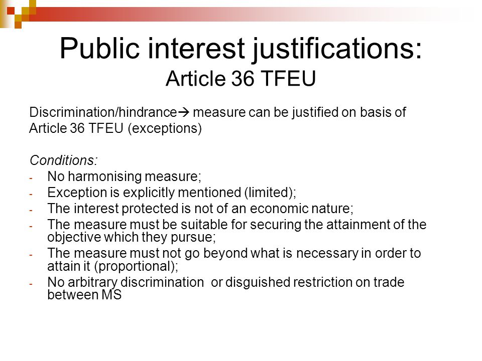 Public interest justifications: Article 36 TFEU