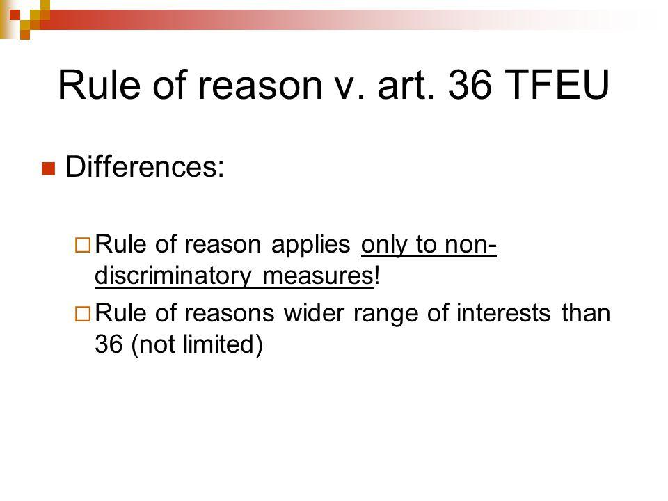 Rule of reason v. art. 36 TFEU