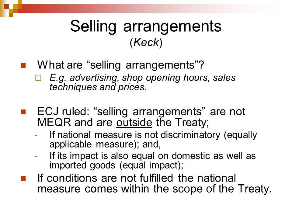 Selling arrangements (Keck)