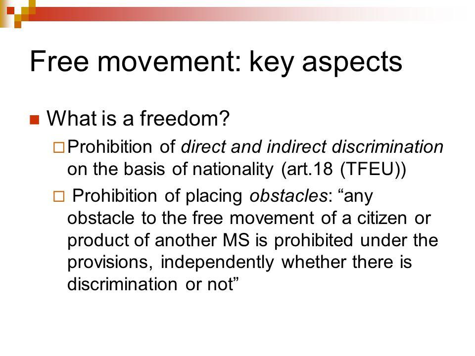 Free movement: key aspects