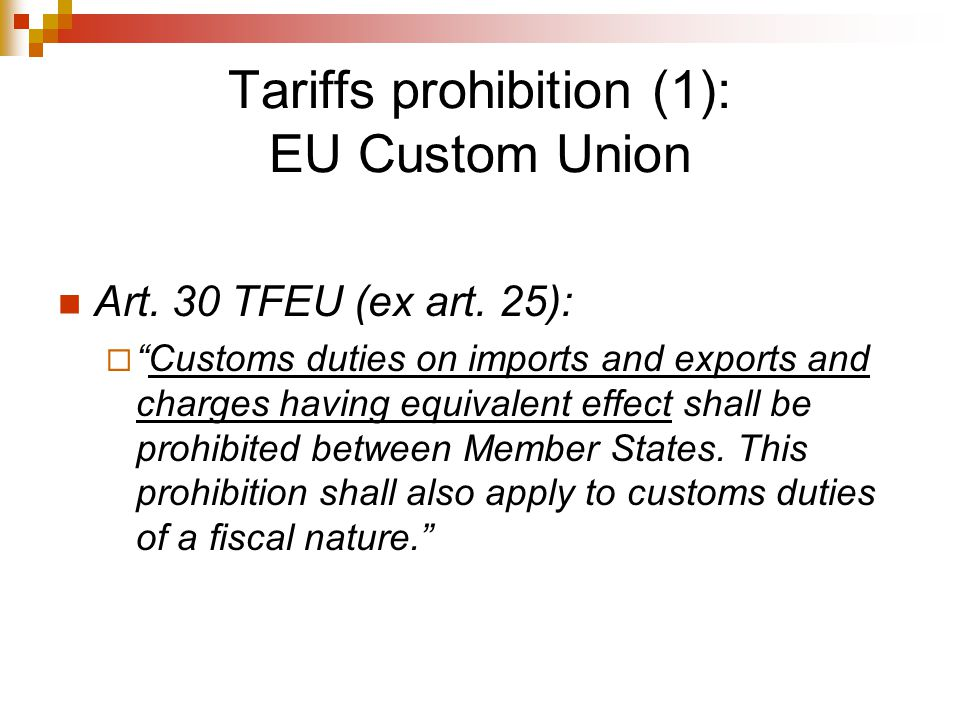 Tariffs prohibition (1): EU Custom Union