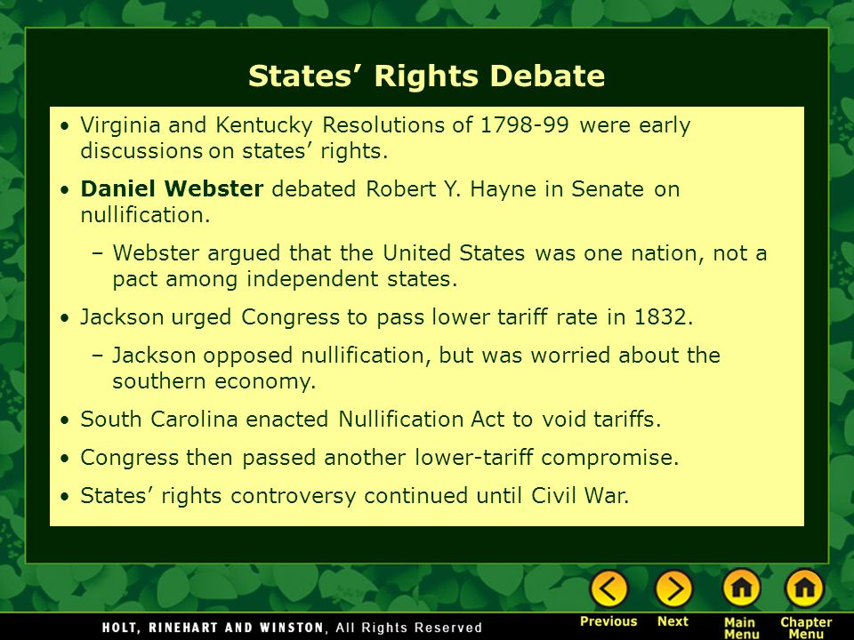 States' Rights Debate Virginia and Kentucky Resolutions of 1798-99 were early discussions on states' rights.