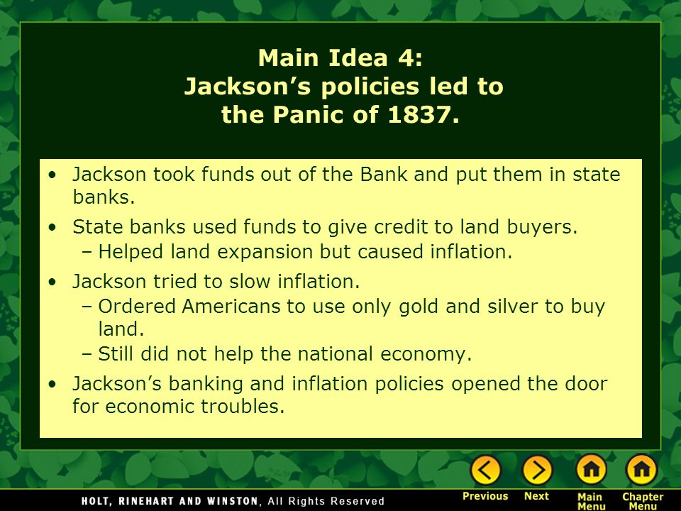 Main Idea 4: Jackson's policies led to the Panic of 1837.