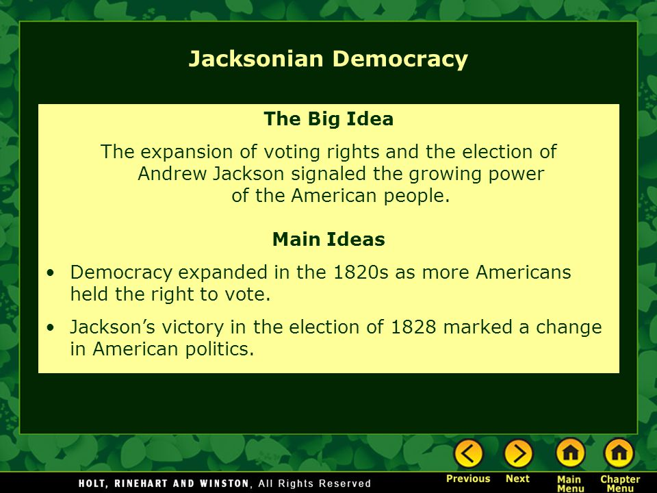 Jacksonian Democracy The Big Idea