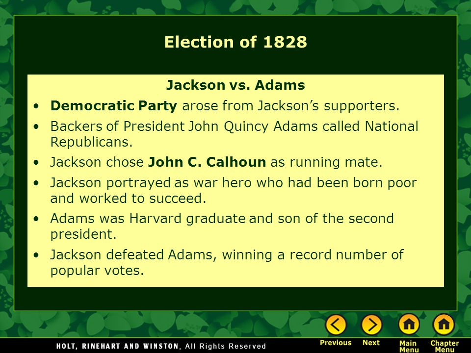 Election of 1828 Jackson vs. Adams