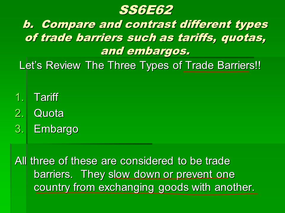 Let's Review The Three Types of Trade Barriers!!