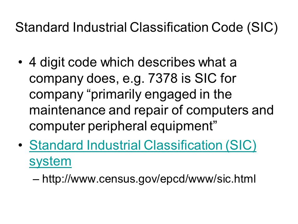 Standard Industrial Classification Code (SIC)