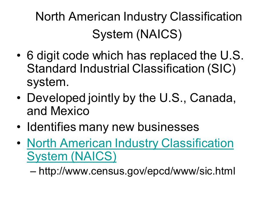 North American Industry Classification System (NAICS)