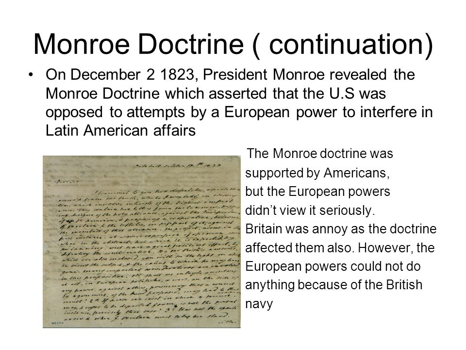 Monroe Doctrine ( continuation)