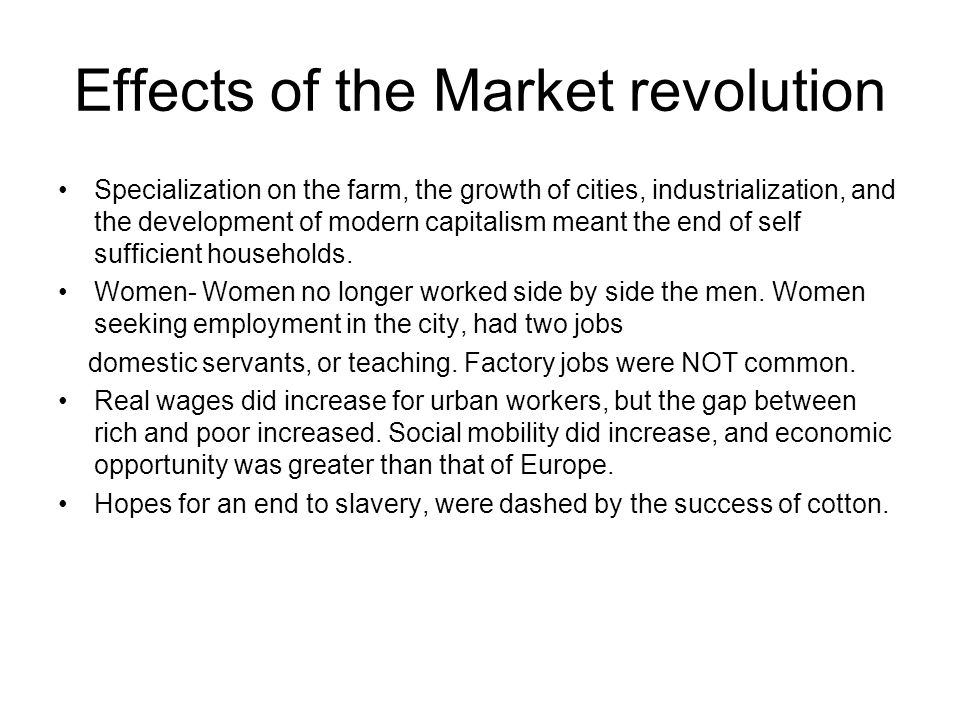 Effects of the Market revolution