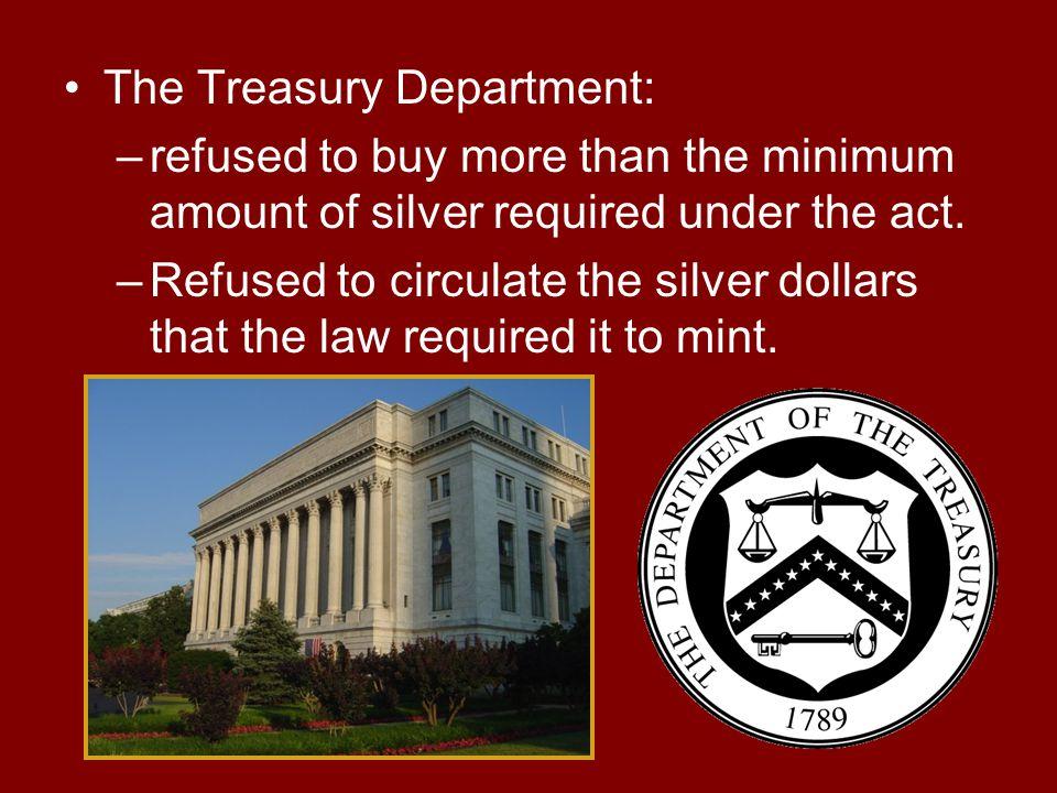 The Treasury Department: