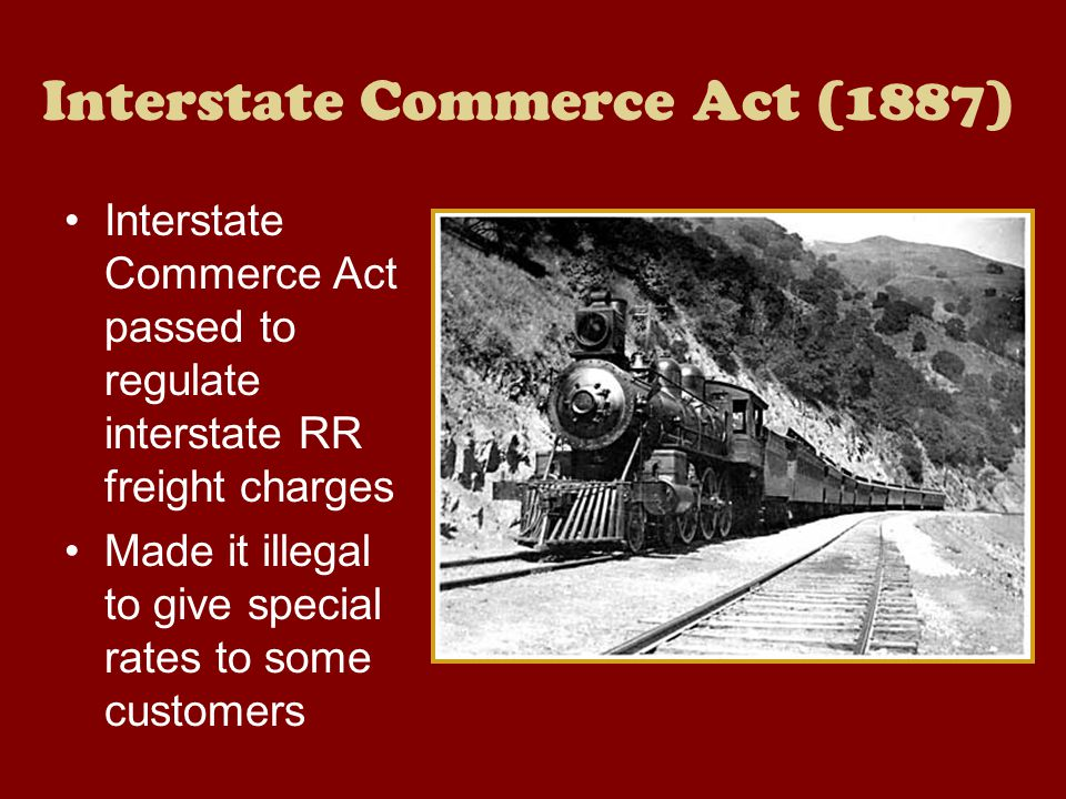 Interstate Commerce Act (1887)