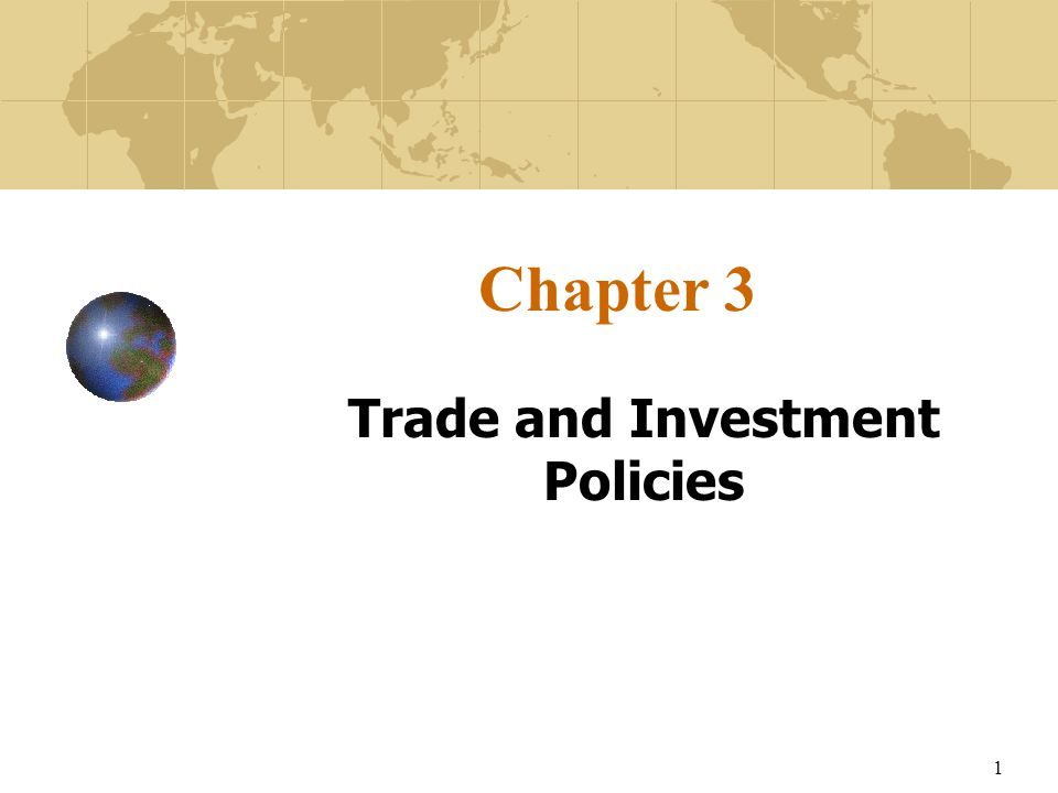 Trade and Investment Policies