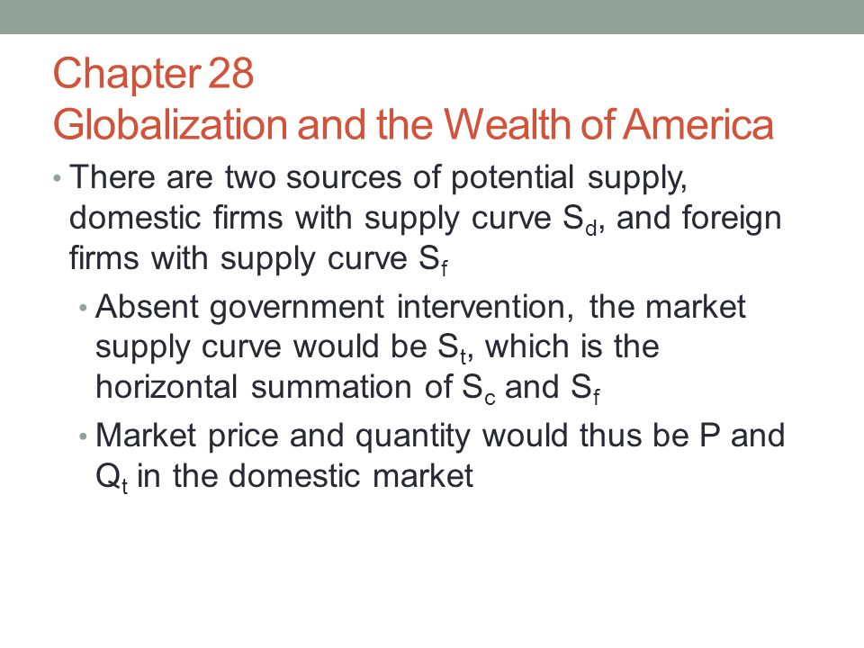 Chapter 28 Globalization and the Wealth of America