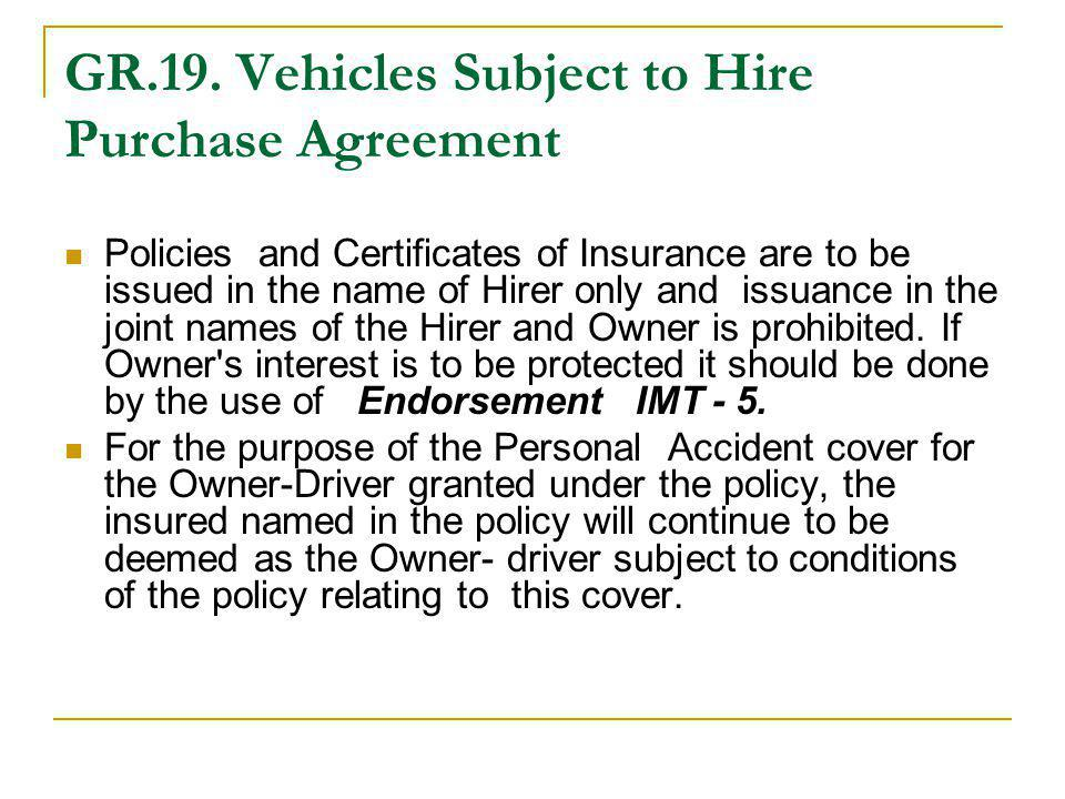 GR.19. Vehicles Subject to Hire Purchase Agreement