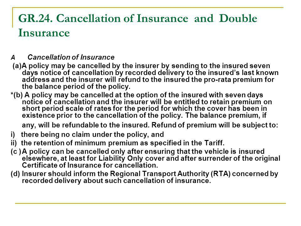 GR.24. Cancellation of Insurance and Double Insurance