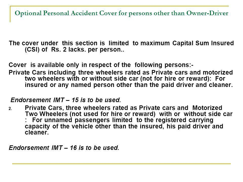 Optional Personal Accident Cover for persons other than Owner-Driver