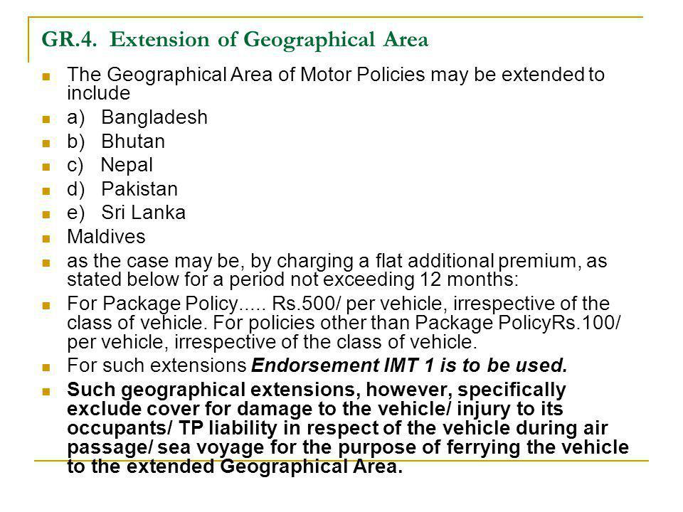 GR.4. Extension of Geographical Area