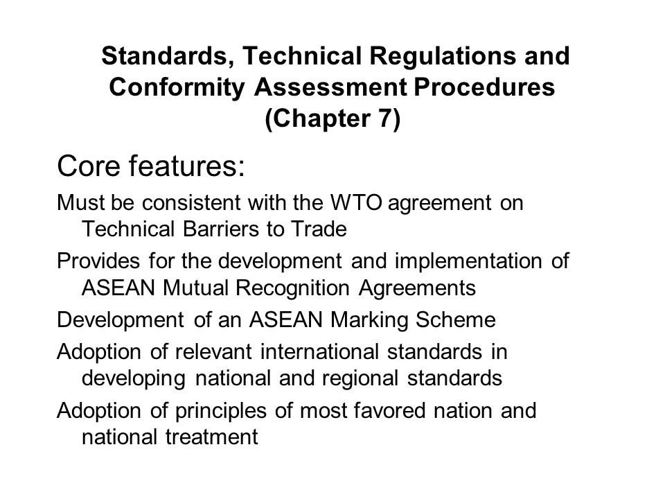 Standards, Technical Regulations and Conformity Assessment Procedures (Chapter 7)