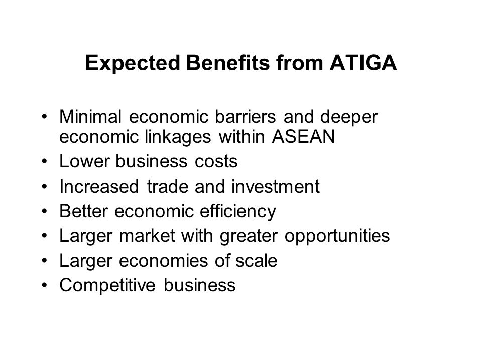 Expected Benefits from ATIGA