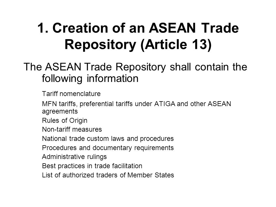 1. Creation of an ASEAN Trade Repository (Article 13)