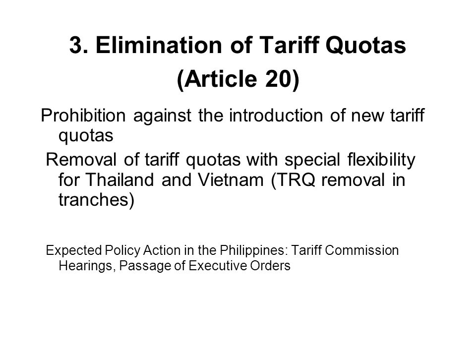 3. Elimination of Tariff Quotas (Article 20)