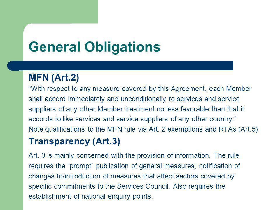 General Obligations MFN (Art.2) Transparency (Art.3)