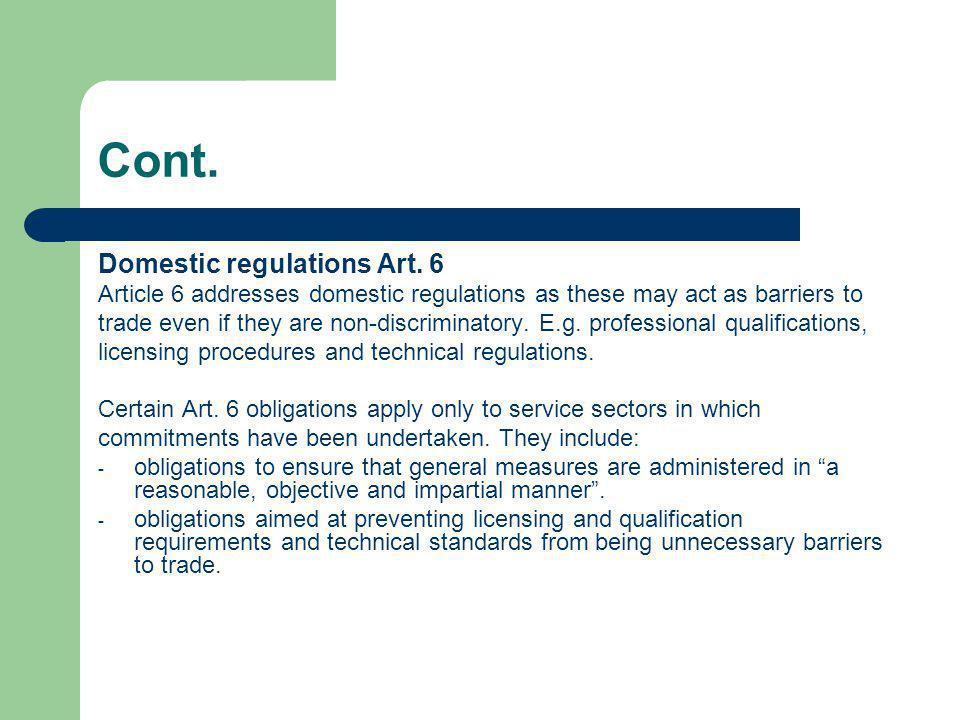 Cont. Domestic regulations Art. 6