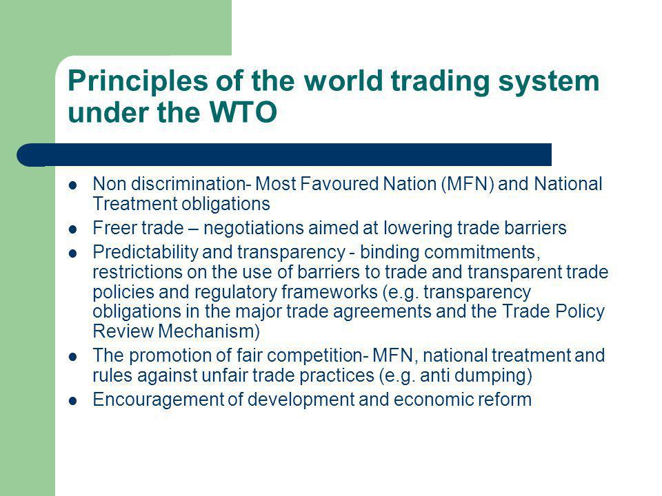 Principles of the world trading system under the WTO