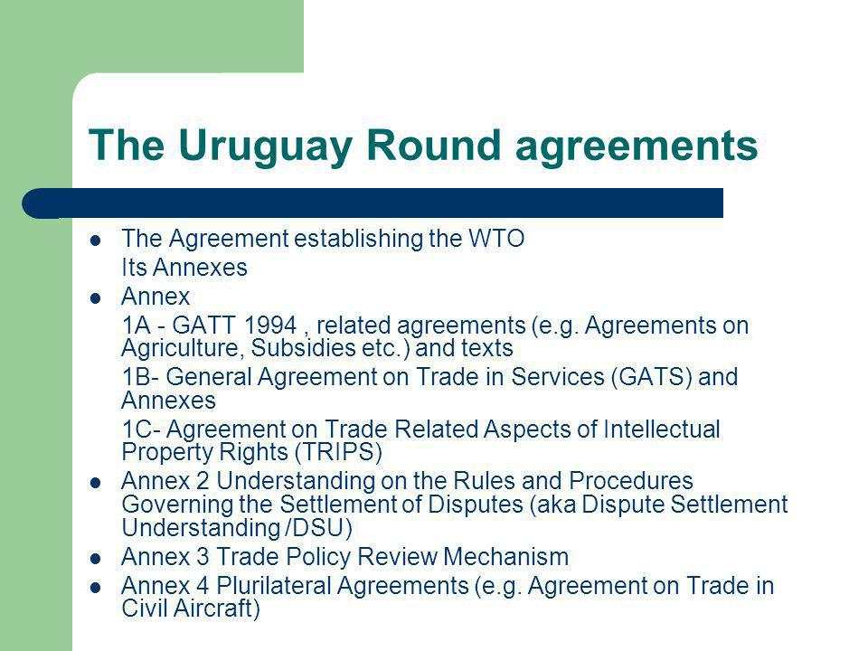 The Uruguay Round agreements